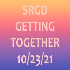 SRGD Gathering 10-23-21